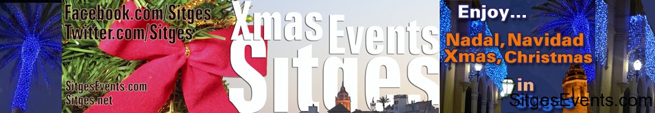 Christmas Xmas Events in Sitges Events,Christmas lights ,Tree ,Fair ,stalls ,Musical theater , Interpretation ,Dance ,Choir ,Concert, Christmas Xmas Park Pavillion, Workshops,New Years Day,King & Queens, Procession, Children